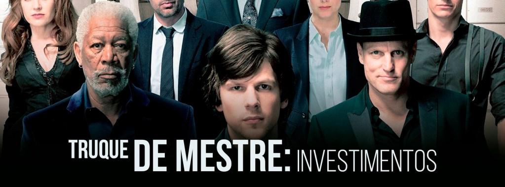 Truque de mestre: Investimentos de renda fixa