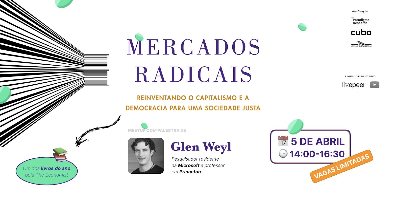 Autor de livro do ano, economista Glen Weyl discute  mercados radicais e criptomoedas nesta sexta em SP