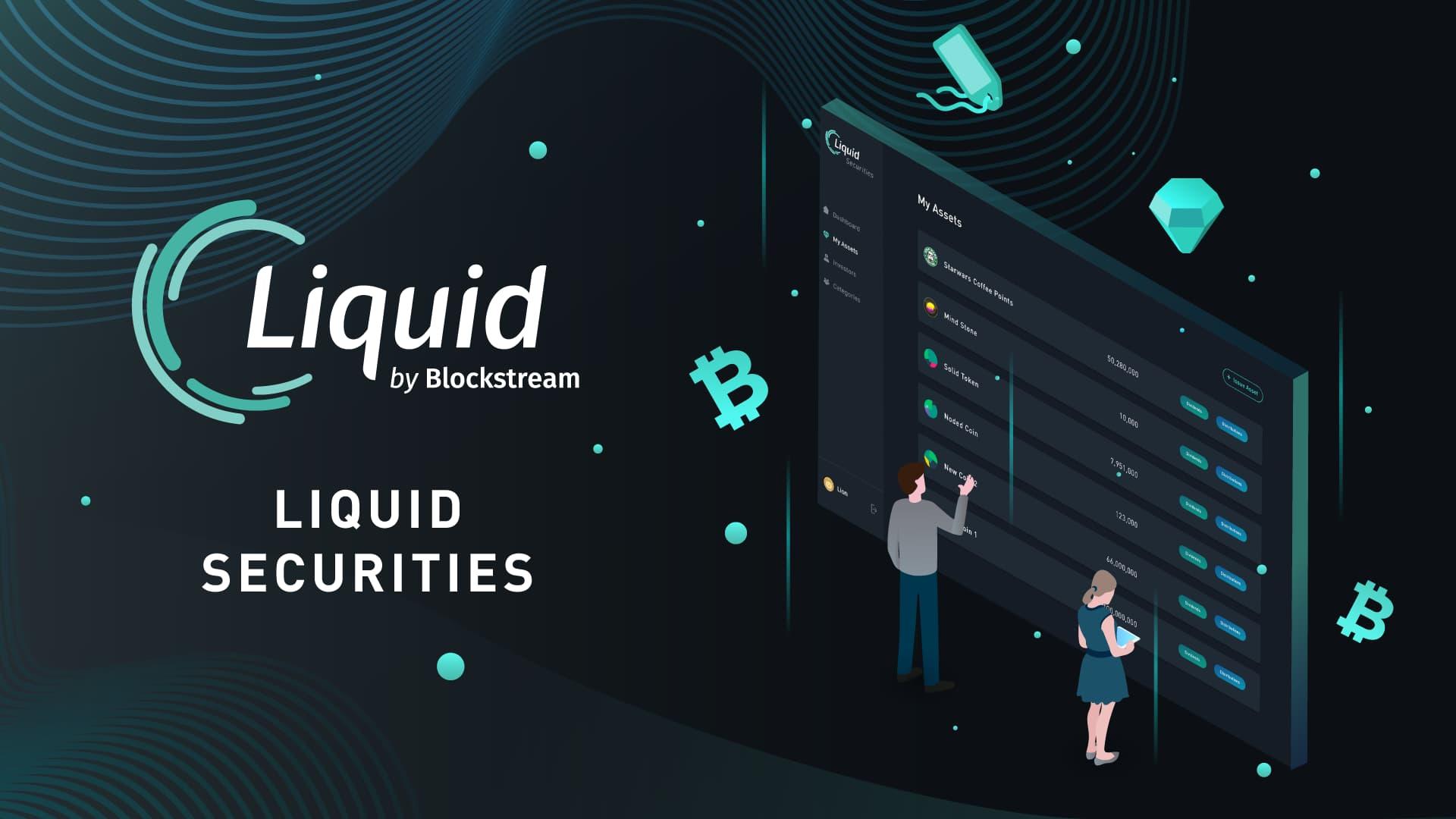 Liquid lança plataforma de valores mobiliários na sidechain do Bitcoin