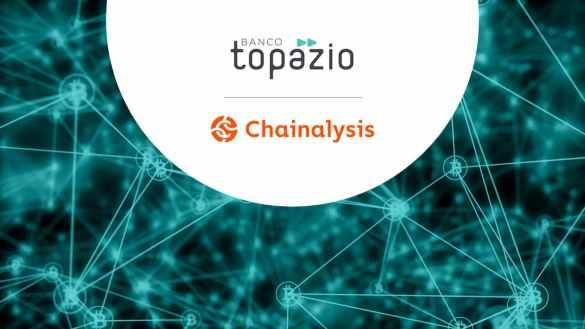 Banco Topazio + Chainalysis